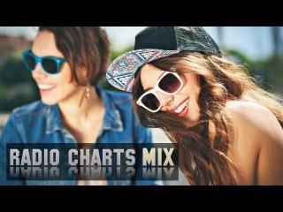 Radio Charts Hits Mix - Dance House Music 2016