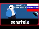 Русский Дубляж ❏UNDERTALE❏ ◥Sanss Tale Part 1◤ ❏PROLOGUE❏