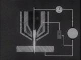 Плазма и ее применение, раздел 2, Вузфильм, 1973