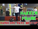 Hardcore Rave Meetup - Hakken Prank