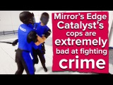 The cops in Mirrors Edge Catalyst are extremely bad at fighting crime