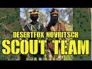 Operation Uprising 2 Part 2: DesertFox Novritsch Scout Team (GG RK-74T)