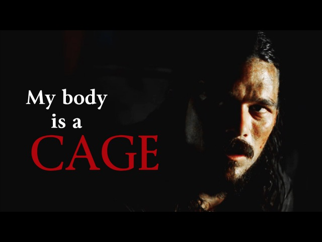My body is a cage | John Silver [Black Sails]