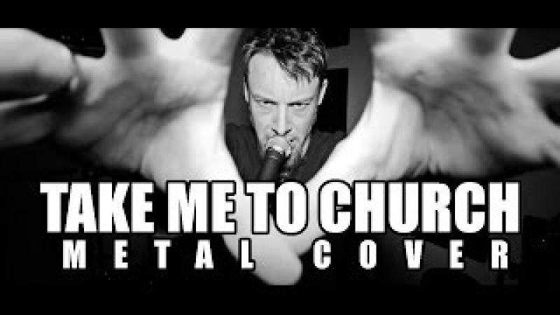 Take Me To Church (metal cover by Leo Moracchioli)