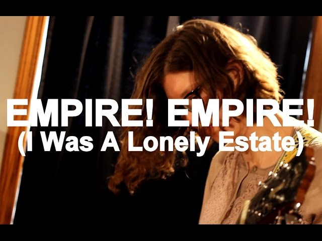 Empire! Empire! (I Was A Lonely Estate) - Everything Is Connected... Live at Little Elephant (33)