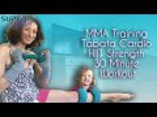 MMA Training Tabata Cardio HIIT Strength 30 Minute Workout SuperMOM