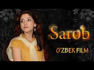 Sarob / Сароб (O'zbek kino)