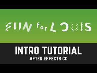S001 Fun for Louis YouTube Intro Tutorial in After Effects CC (Intro Showcase)