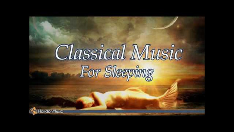 8 HOURS Classical Music for Sleeping : Relaxing Piano Music Mozart, Debussy, Chopin, Schubert, Grieg