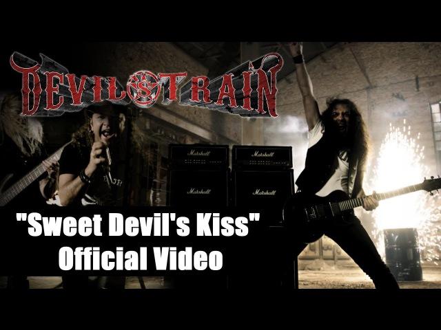 Devil's Train Sweet Devil's Kiss Official Music Video