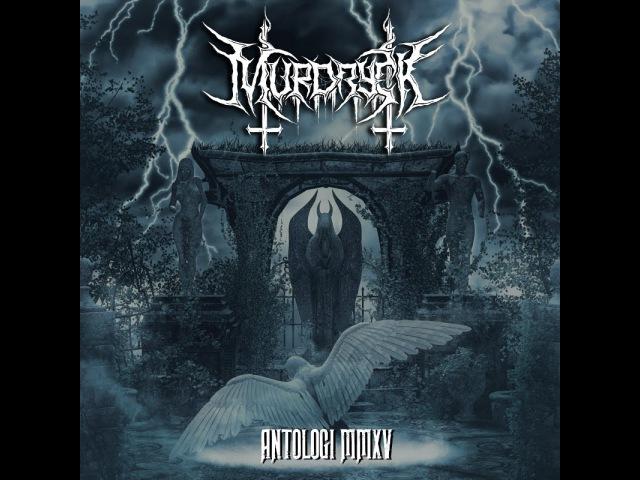 Murdryck Antologi MMXV 2016 Full Album atmospheric black metal