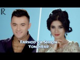 Farhod va Shirin - Yondirar  Фарход ва Ширин - Ёндирар
