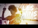 ♡ LES TWINS | Messages For Laurent: WE LOVE YOU ♡