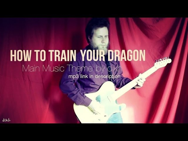 How to Train Your Dragon - Main Music Theme (by dikh)