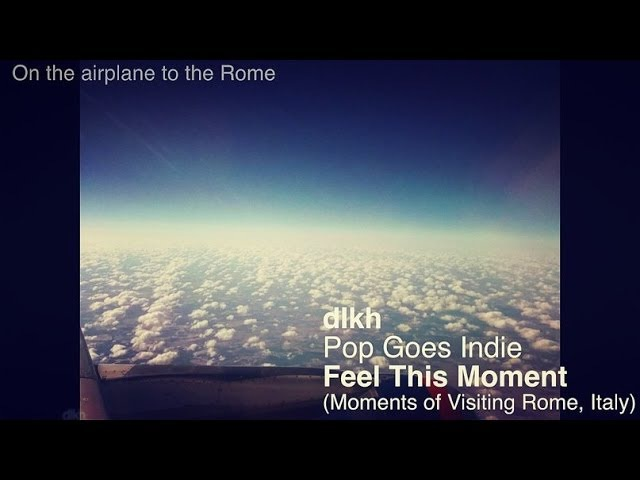 Feel This Moment Rome (Pop Goes Indie) dikh cover