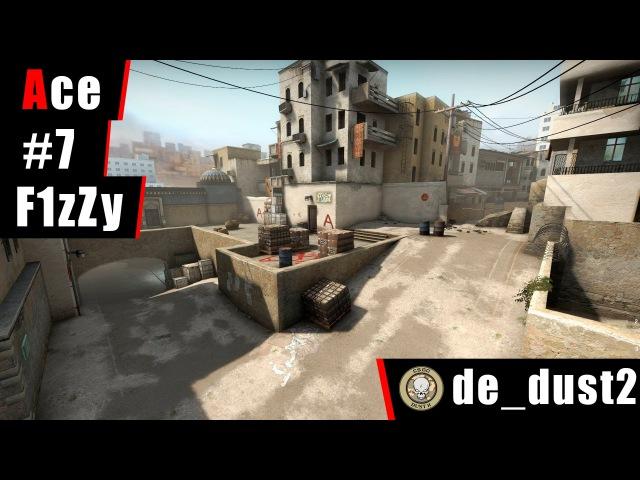 Ace 7 by F1zZy @ de_dust2