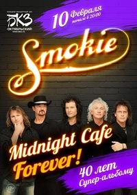 10.02 - Smokie. Midnight Cafe Forever