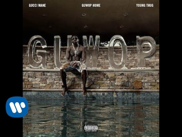 Gucci Mane Young Thug - GuWop Home (Official Music Video 13.07.2016)