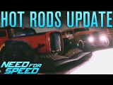 NEED FOR SPEED 2015 HOT RODS UPDATE GAMEPLAY!   MANUAL, DRAG RACES, NEW CARS & MORE!!!