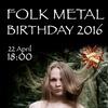 22.04   FOLK METAL BIRTHDAY 2016   Rock House