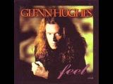 Glenn Hughes - Livin' For The Minute
