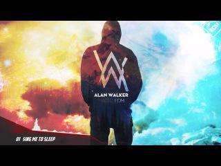 Best of Alan Walker 2016 - [Sing me to sleep] Top 10 Alan Walker 1 Hour
