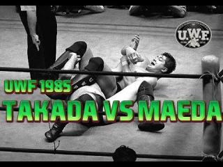UWF 1985 | Nobuhiko Takada vs. Akira Maeda