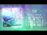 Galleons - He Who Swallowed A Falling Star