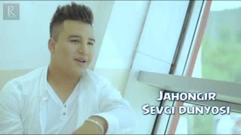 Jahongir - Sevgi dunyosi | Жахонгир - Севги дунёси