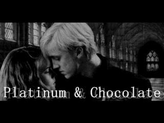 Platinum Chocolate \ Платина и Шоколад (Dramione)