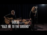 Giulia - Raze Me To The Ground - Ont Sofa Sensible Music Sessions