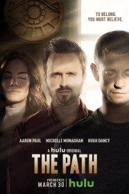 Путь / The Path (Сериал 2016)