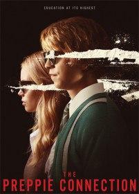 Студент со связями / The Preppie Connection (2015)
