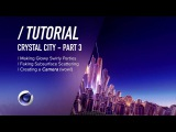 (  ) C4D TUTORIAL - Particles + Faking SSS - Crystal City PT3