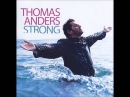 Thomas Anders - Love You a Lifetime (Previously Unreleased)