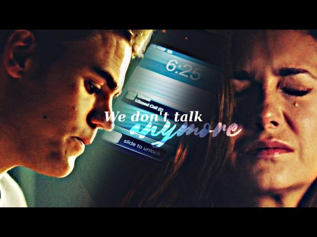 Stefan Elena (Damon/Caroline) | We don't talk anymore ღ