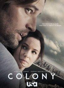 Колония / Colony (Сериал 2015)