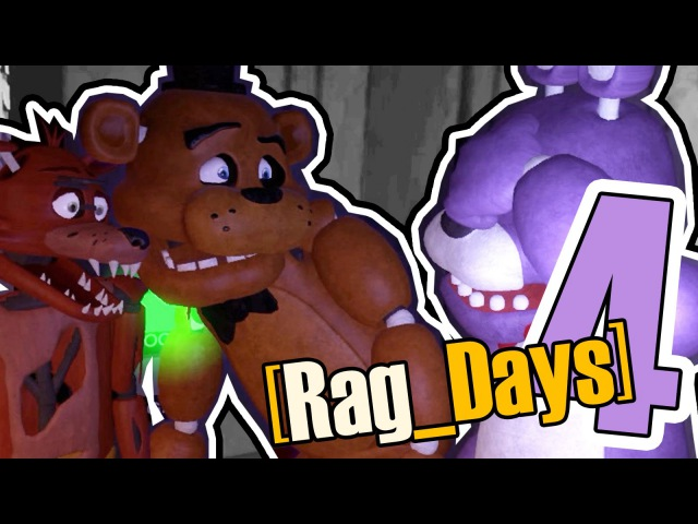 [Rag_Days] 4 Тру Стори (five nights at freddy's GMod rag days)