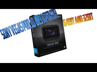 Как скачать Sony Vegas Pro 10 64 bit и 32 Bit  I Программа для редактирования видео