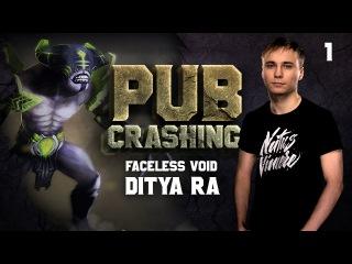Pubs Crashing: Ditya Ra on Faceless Void vol.1
