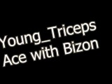 Young_Triceps Ace with Bizon