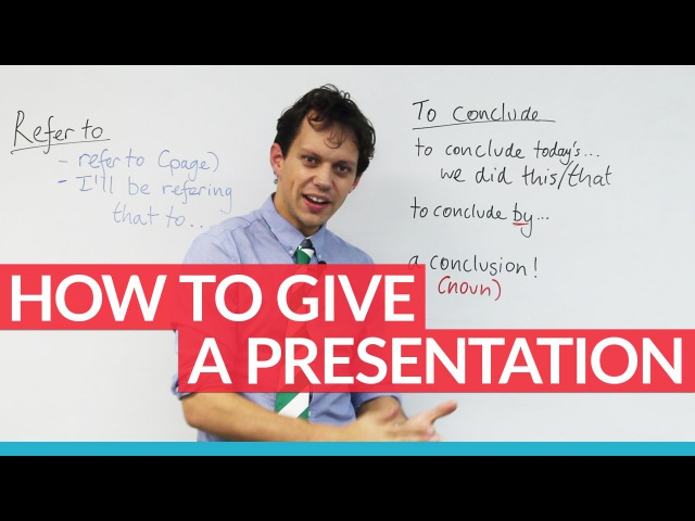 How to give a strong presentation tips key phrases