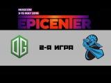 OG vs Newbee #2 (bo3) | EPICENTER: Moscow, 12.05.16