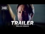 ENG | Трейлер №2: «Секретные материалы / X-Files» 2015