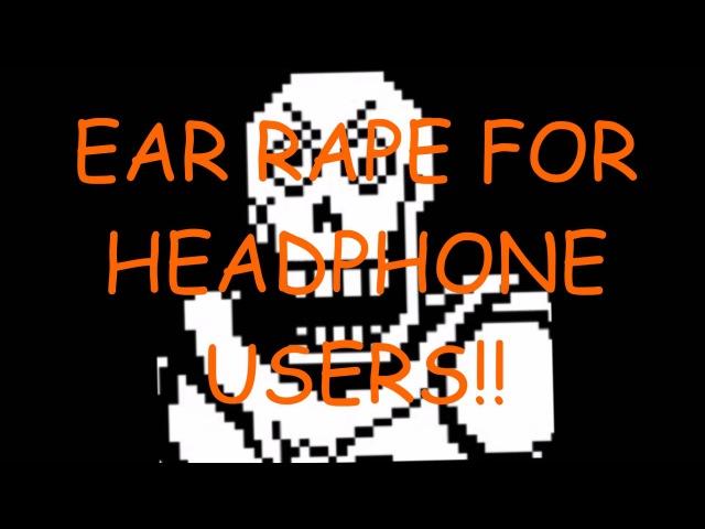 Bonetrousle (EAR RAPE WARNING)