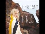 A Fine Frenzy - Pines (Full Album)