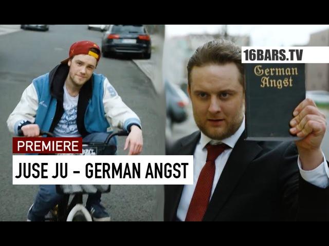 Juse Ju - German Angst prod. by C.O.W.牛 (16BARS.TV PREMIERE)