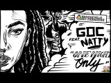 Gentlemans's Dub Club feat. Natty - One Night Only Offical Video 2016