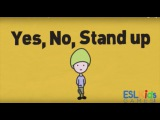 ESL Warmer Yes, No, Stand up