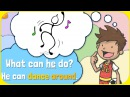 Action Verbs, Pattern Practice 1 and Sentence Formation for Kids (What can s/he do?) by ELF Learning